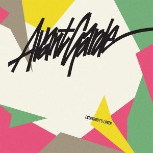 Avant Garde - Everybody's Lover (remixes)