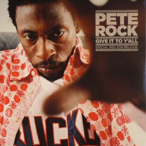 Pete Rock - Give It To Y'All