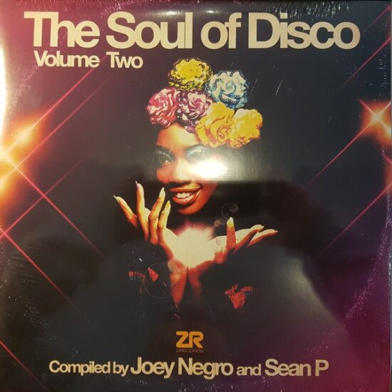 Joey Negro And Sean P* – The Soul Of Disco Volume Two