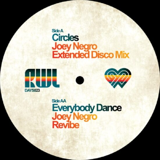 Joey Negro presents RWL - Circles - Everybody Dance